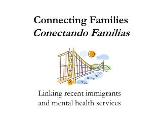 Connecting Families Conectando Familias