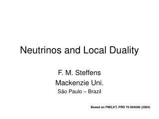 Neutrinos and Local Duality