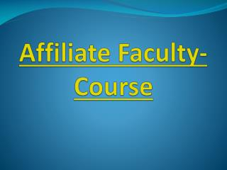 Affiliate Faculty-Course