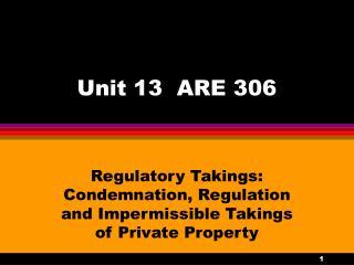 Unit 13  ARE 306