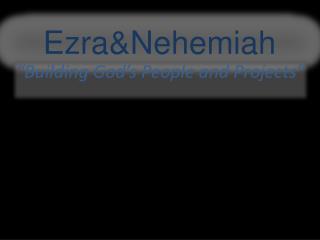 Ezra&Nehemiah