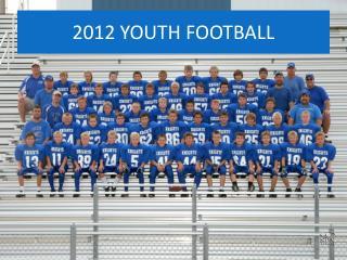 2012 YOUTH FOOTBALL