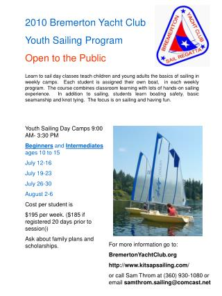2010 Bremerton Yacht Club Youth Sailing Program  Open to the Public