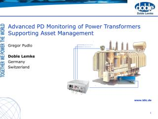 Advanced PD Monitoring of Power Transformers  Supporting Asset Management