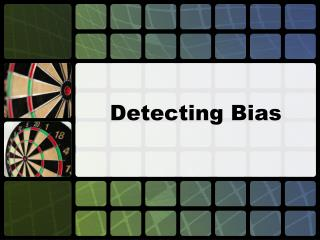 Detecting Bias