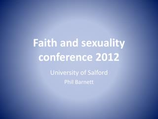 Faith and sexuality conference 2012