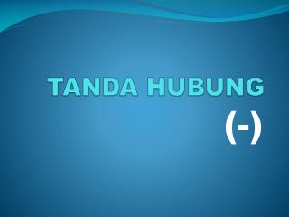 TANDA HUBUNG