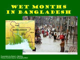 Wet Months in Bangladesh