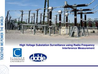 High Voltage Substation Surveillance using Radio Frequency Interference Measurement