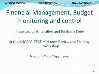 Financial Management, Budget monitoring and control