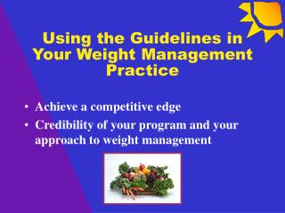 Using the Guidelines in Your Weight Management Practice