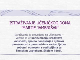 ISTRA IVANJE UCENICKOG DOMA   MARIJE JAMBRI AK