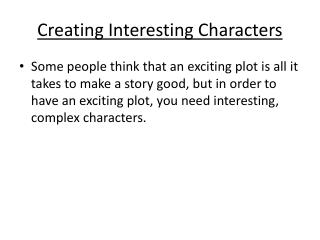 Creating Interesting Characters