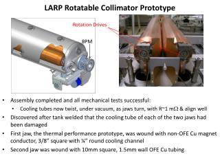LARP Rotatable Collimator Prototype