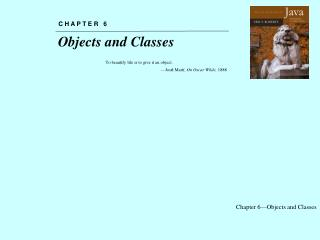 Chapter 6�Objects and Classes
