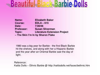 Beautiful Black Barbie Dolls