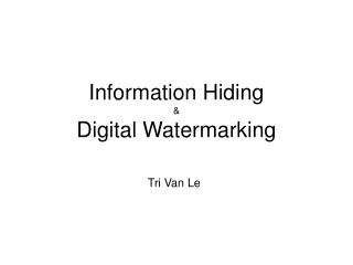 Information Hiding  Digital Watermarking