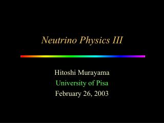 Neutrino Physics III