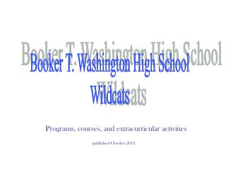 Booker T. Washington High School Wildcats
