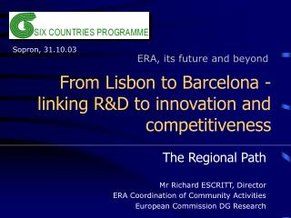 From Lisbon to Barcelona - linking R&D to innovation and competitiveness