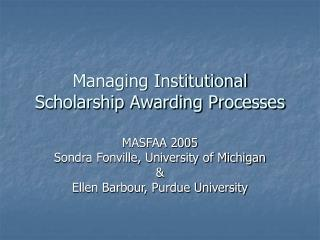 Managing Institutional Scholarship Awarding Processes