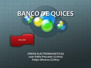 BANCO DE QUICES