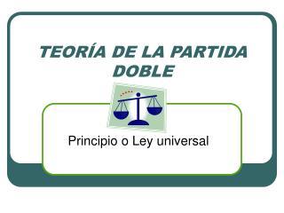 TEOR A DE LA PARTIDA DOBLE