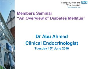 "Members Seminar  ""An Overview of Diabetes Mellitus"""