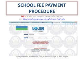 SCHOOL FEE PAYMENT PROCEDURE