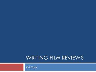 Writing Film Reviews