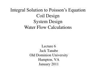 Lecture 6 Jack Tanabe Old Dominion University Hampton, VA January 2011
