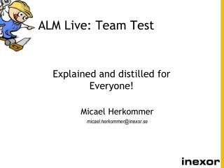 ALM Live: Team Test
