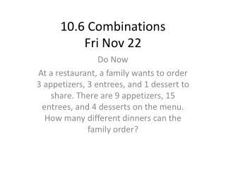 10.6 Combinations Fri Nov 22