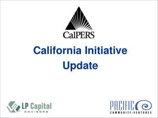 California Initiative Update