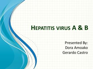 Hepatitis virus A & B