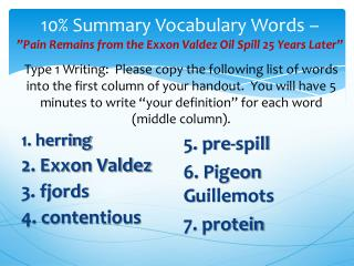 "10% Summary Vocabulary Words –  ""Pain Remains from the Exxon Valdez Oil Spill 25 Years Later"""