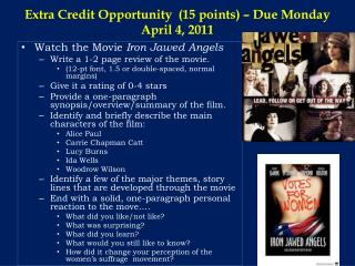 Extra Credit Opportunity  (15 points) – Due Monday April 4, 2011