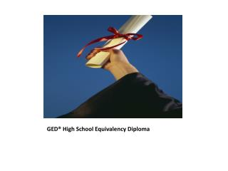 GED® High School Equivalency Diploma