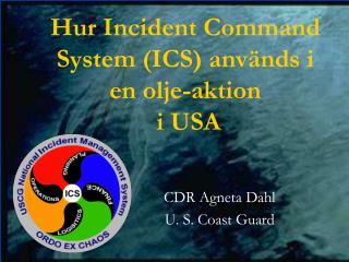 Hur Incident Command System (ICS) används i en olje-aktion   i USA