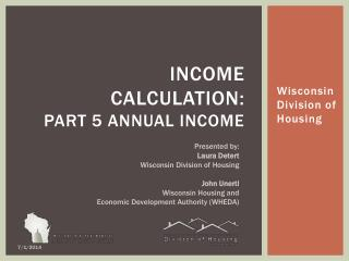 Income   Calculation:  Part 5 Annual Income