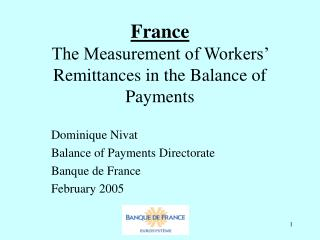 France The Measurement of Workers' Remittances in the Balance of Payments