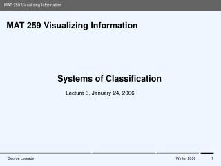 MAT 259 Visualizing Information