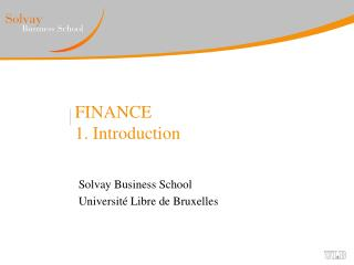 FINANCE 1. Introduction