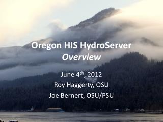 Oregon HIS  HydroServer Overview