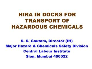HIRA IN DOCKS FOR TRANSPORT OF HAZARDOUS CHEMICALS