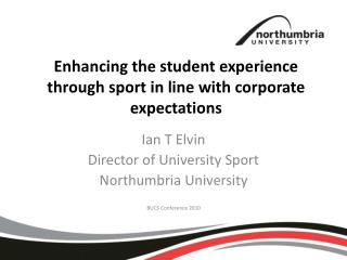 Enhancing the student experience through sport in line with corporate expectations