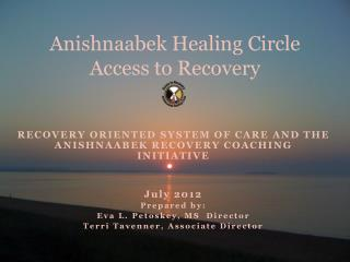 Anishnaabek Healing Circle Access to Recovery
