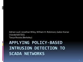 Applying policy-based intrusion detection to  scada  networks