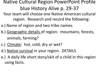 Native Cultural Region PowerPoint Profile blue History Alive p. 29-37