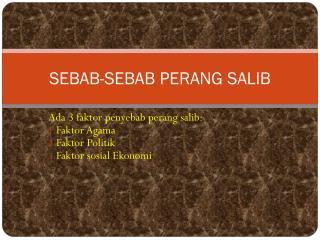 SEBAB-SEBAB PERANG SALIB
